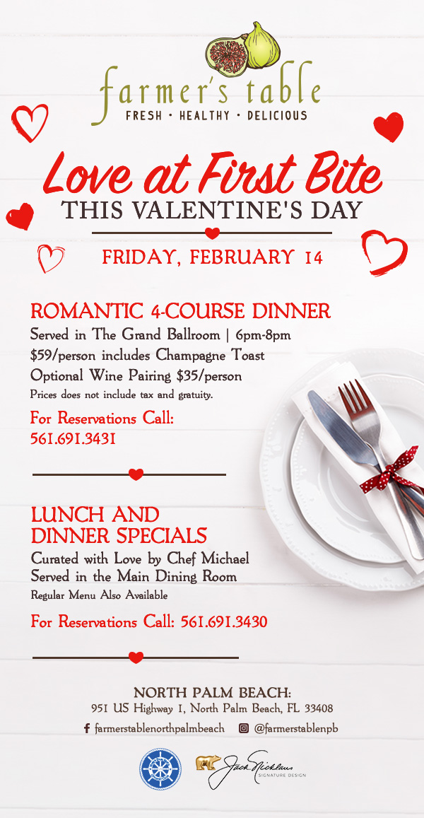 Valentine's Day at Farmer's Table North Palm Beach!