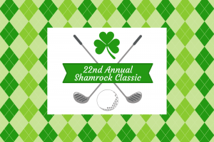 22nd Annual Shamrock Classic Dinner and Golf Tournament