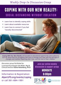 """""""Coping with Our New Reality: Social Distancing without Isolation"""