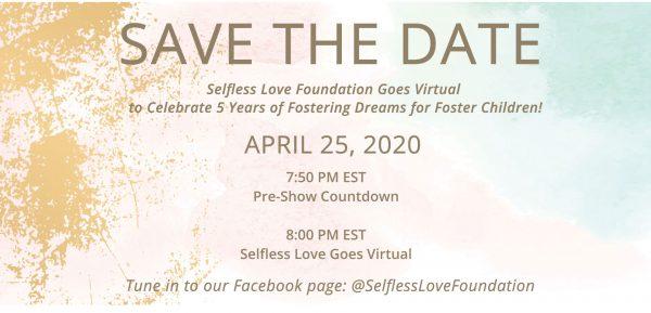 Selfless Love Foundation Goes Virtual!