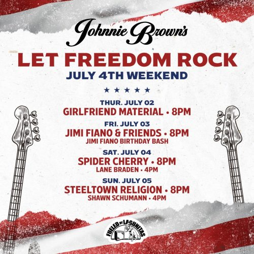 Let Freedom Rock at Johnnie Brown's!