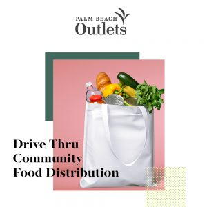 Palm Beach Outlets to Host Drive-Thru Food Distribution