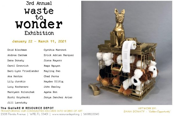 3rd Annual Waste to Wonder Exhibition