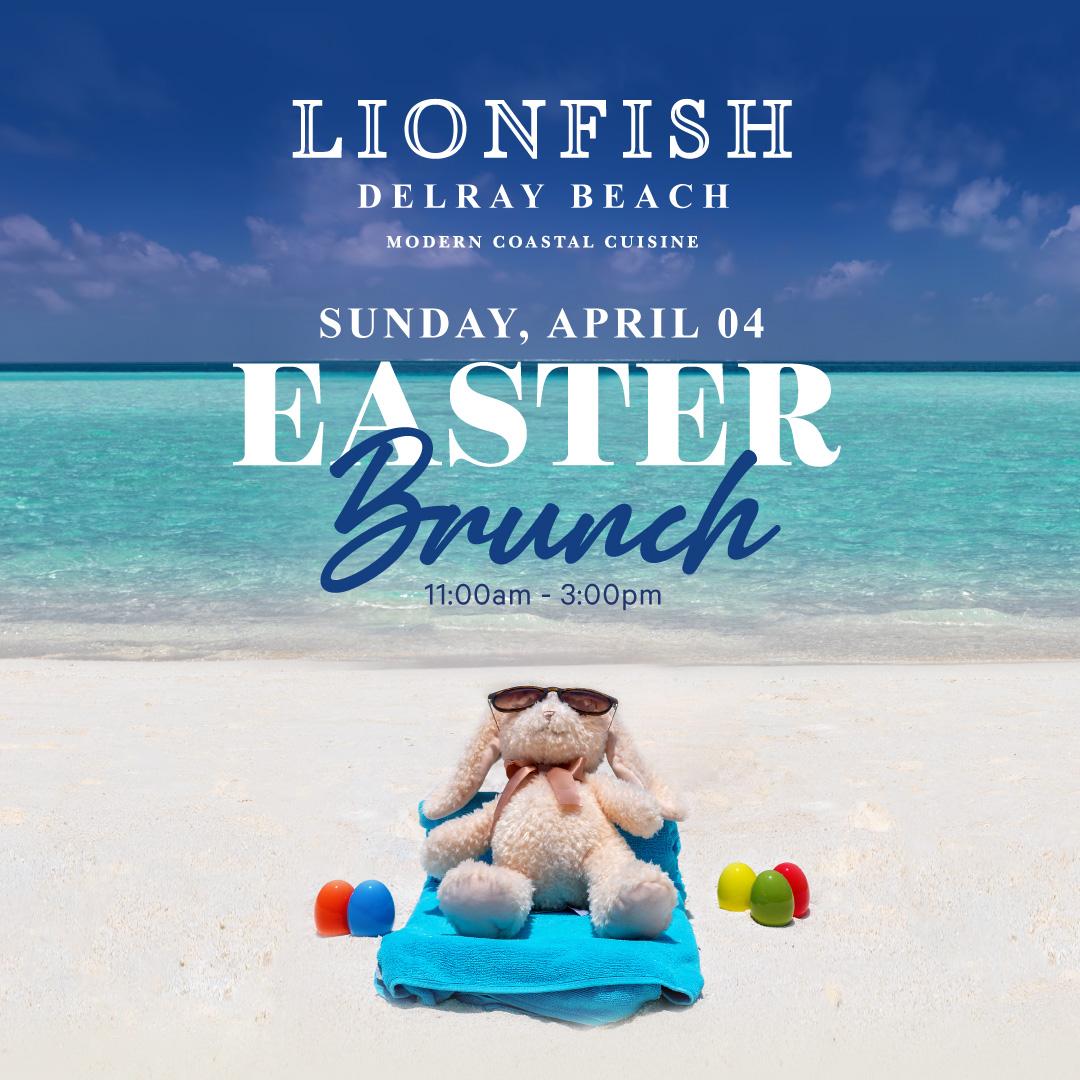 Easter Brunch at Lionfish Delray