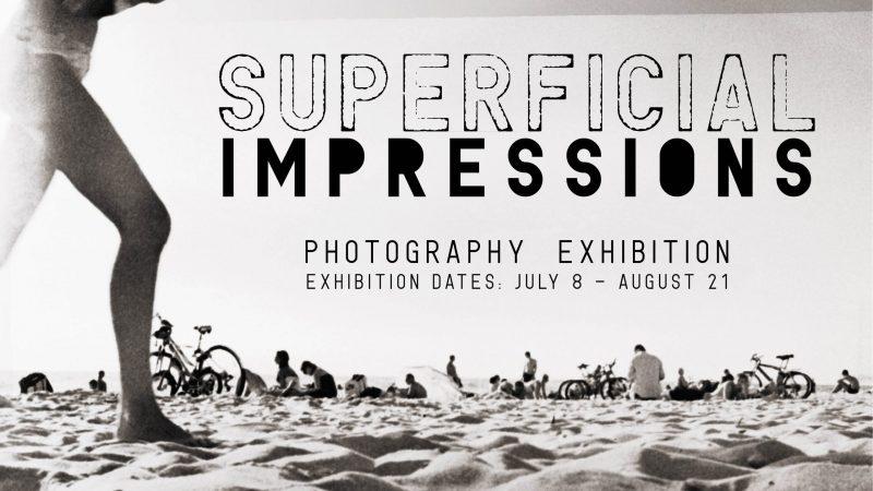 """Superficial Impressions"""