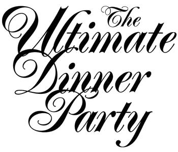 The Ultimate Dinner Party