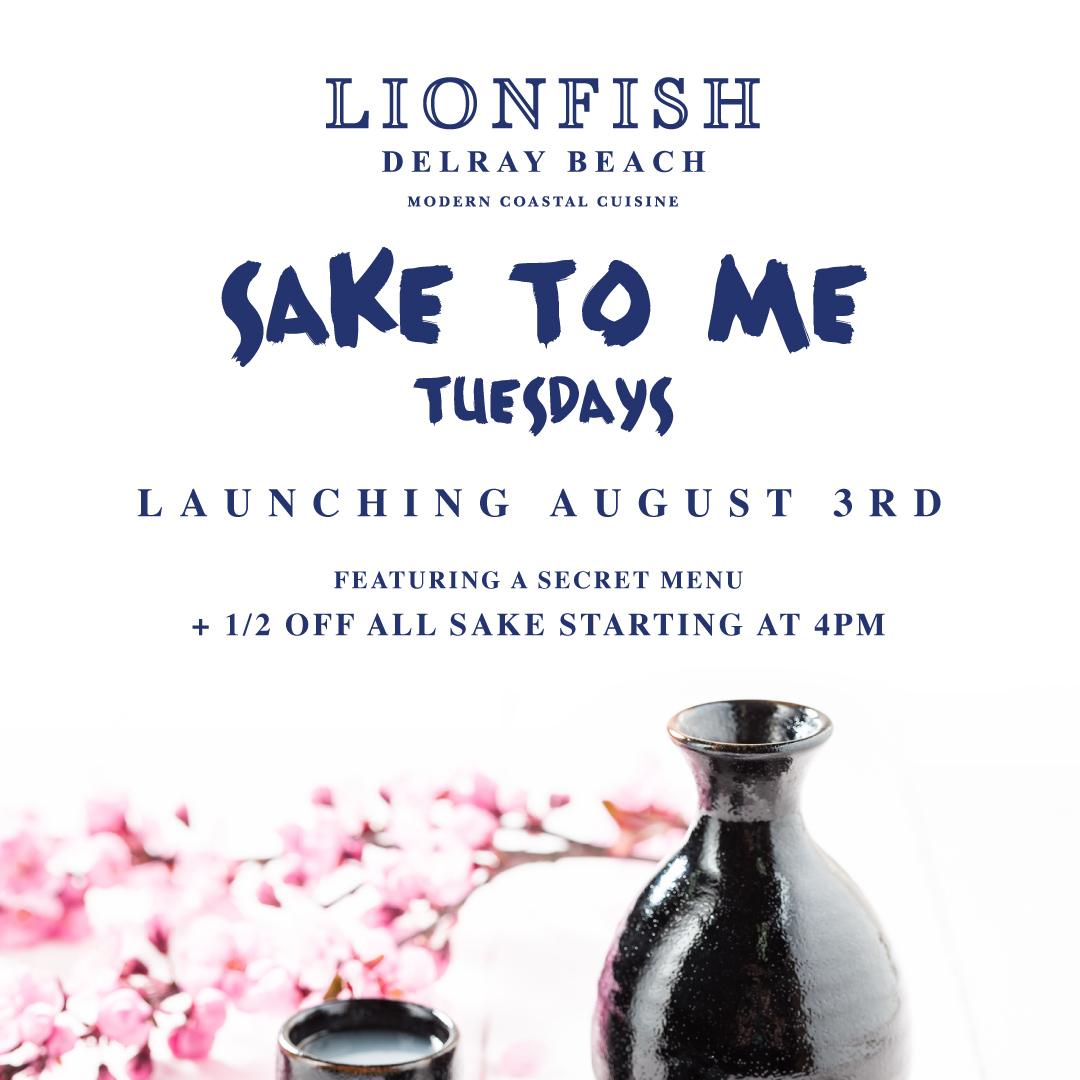 Sake To Me at Lionfish