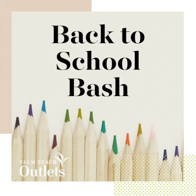 Palm Beach Outlets Hosts Back to School Bash